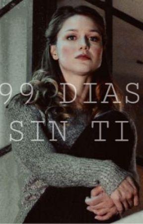 99 días sin ti [Supercorp]  by finnick_sugarcube