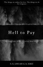 Hell to Pay by fragmentedink