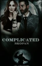 COMPLICATED / ARA VERDİ by BKopan