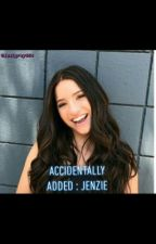 accidentally added : {jenzie}  by lexigrey654