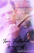 Tom Holland Imagines by madyrmeyers31
