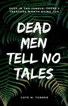 Dead Men Tell No Tales by bibliolumbricus