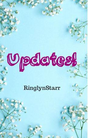 Updates! by RinglynStarr