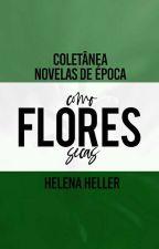 [1980] Como Flores Secas | Coletânea by HelenaHeller