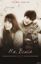 Mr. Black Sequel (EXO Kai - Oneshot Collection) by kim_mus2