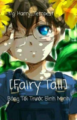 Đọc truyện [ĐN][fairy tail] Bóng Tối Trước Bình Minh