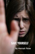 Save Yourself by xxforeveruniquexx