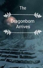 The Dragonborn Arrives (Skyrim) by mysticalandlost