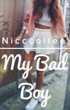 My Bad Boy by nicccollee