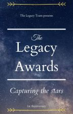 The Legacy Awards of 2019 by The_Legacy_Team
