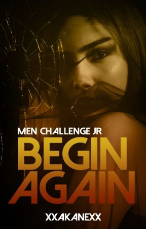 Begin Again by xxakanexx