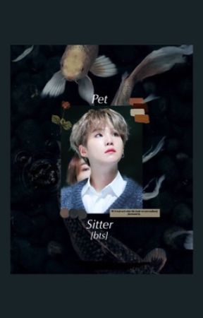 Pet Sitter [BTS] by ethrereaI