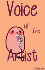 Voice of the artist by _toffifee_toph