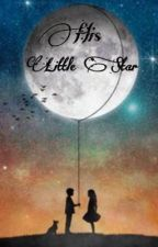 His Little Star by Miss__Unkown