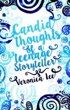 Candid Thoughts of a Teenage Storyteller by nescience