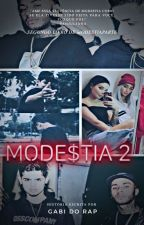 MODE$TIA 2 by Gabi_Do_Rap