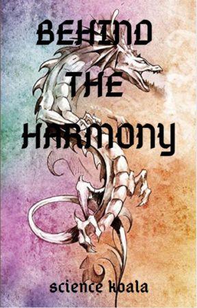 Behind the Harmony by science_koala
