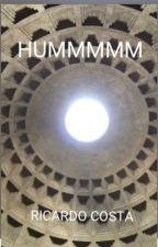 Hummmmm by Ricosta3