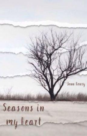 Seasons in My Heart by j3nmariee