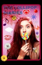 THE LOLLIPOP DIARIES by enthralledbyadream