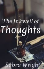 The Inkwell of Thoughts by Fardariesmai97