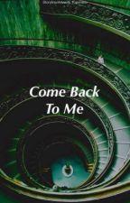 Come Back To Me • Jaeil by kairimikio
