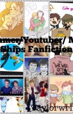 Youtuber/Gamer/Anything I Ship One-shots by _Taylorwriting_