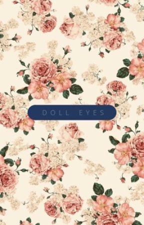 Doll Eyes by chickennunget