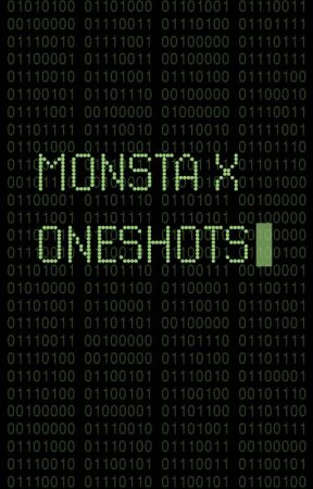 Monsta X Oneshots by sorryhyungwon