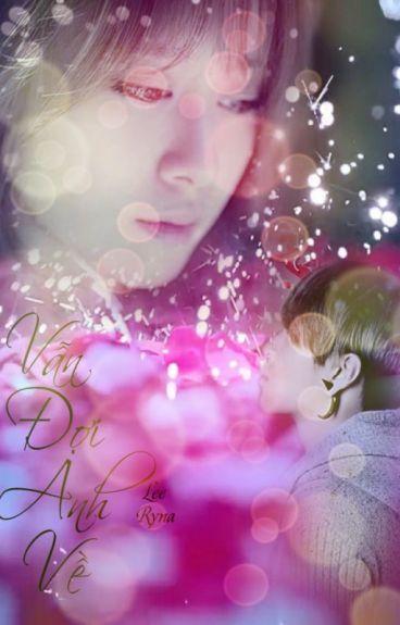 [fic JiJun]: Vẫn Đợi Anh Về