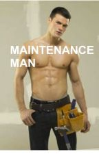 Maintenance Man by BellaCarson95