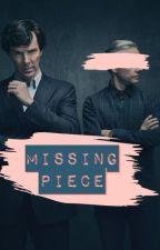 Missing Piece - BBC Sherlock (Johnlock) by strawberryrhapsody