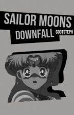 Sailor Moons Down Fall by CootSteph