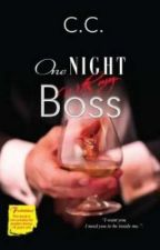 One Night With My Boss (COMPLETED) by Alexandra_kim14