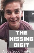 The Missing digit (A Joe Sugg FanFic) by ck_love