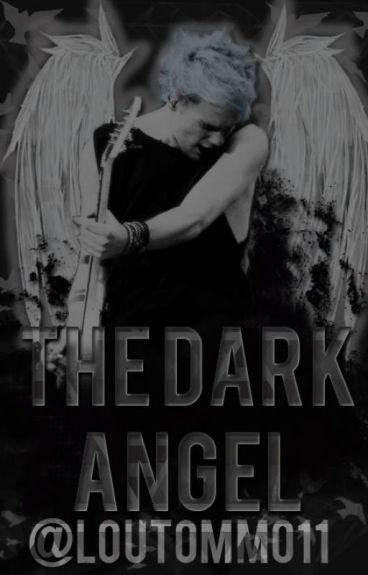 The Dark Angel (Michael Clifford FanFic)