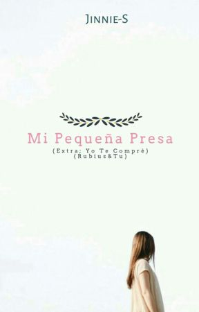 Mi Pequeña Presa    (Rubius &Tu) (Extra; Yo Te Compré) by Jinnie-S