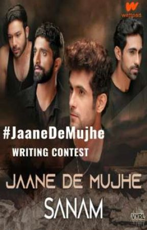 #JaaneDeMujhe Writing Contest by VYRLOriginals