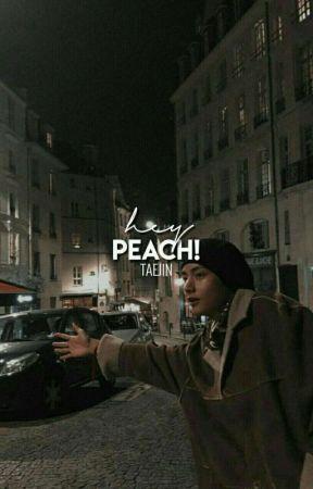 hey peach! | TAEJIN by badgaljin
