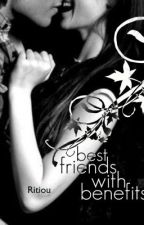 Best Friends With Benefits by Ritiou