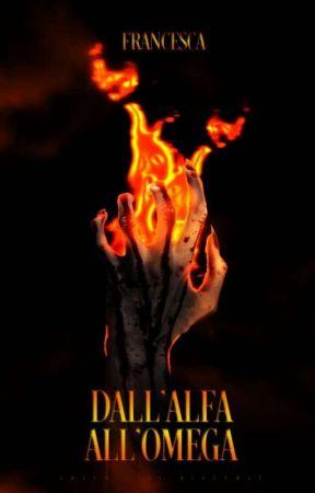 Dall'alfa all'omega [IN REVISIONE] by francescaavv