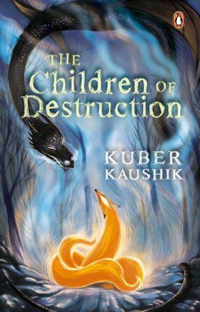 The Children Of Destruction by penguinindia