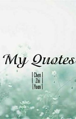 QUOTES TỔNG HỢP