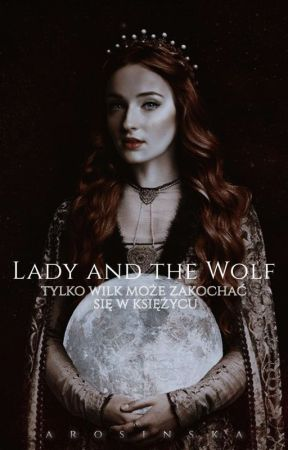 A Lady and the Wolf by arosinska