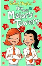 malory towers: an unexpected beginning  by chizy_B