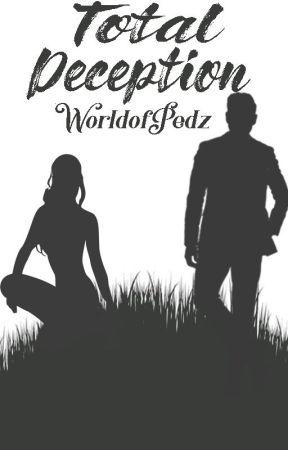 Total Deception by WorldofPedz
