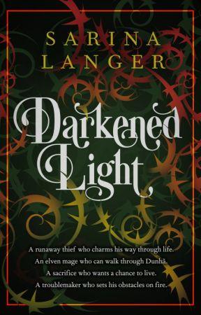 Darkened Light by SarinaLanger