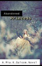 Abandoned Princess (The Royals) by itsdisneyworldhere