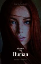 But She's Only Human (GxG) (Lesbian story) (Vampire) (On Hold) by ColdDeCemberNiGht
