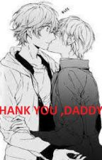 THANK YOU, DADDY by SweetGirl446